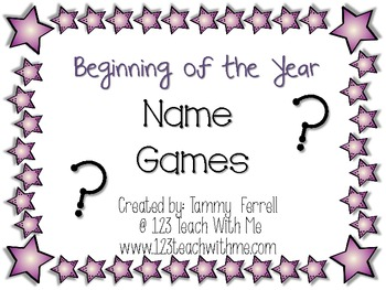 "Beginning of the Year: ""Learning Names"" Activities"