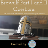Beowulf Part I & II Questions: The Wrath of Grendel and Th
