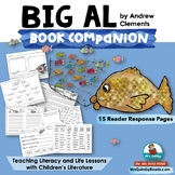 Big Al - Reader Response Pages- Reading-Writing- Grades 1-2