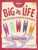 Big As Life (The Everyday Inclusive Curriculum)