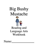 Big Bushy Mustache ~ Gary Soto ~ Language Arts Workbook ~