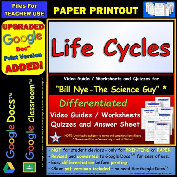 Bill Nye - Life Cycles – Worksheet, Answer Sheet, and Two