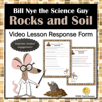 Bill Nye Rocks and Soil Video Response Form