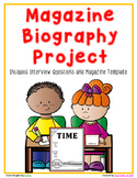 Biography Writing - Interview Questions and Magazine Final Copy