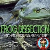 Biology Lab FROG DISSECTION Teacher Guide, Student Packet,