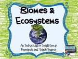 Biomes and Ecosystems Expert Project