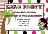 Birthday - Custom Luau Birthday Invite
