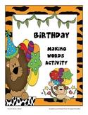 Birthday Making Words