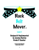 Black Belt Mover Level 2