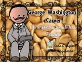Black History Month~  George Washington Carver:  An Inform