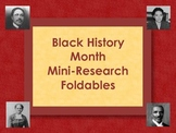 Black History Month - Mini-Research Foldable Books