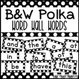 Black & White Polka Dot Word Wall Words - Editable