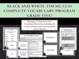 Black and White Theme Grade Five CCSS Complete Vocabulary Program