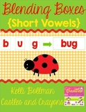 Blending Boxes {Short Vowels}