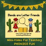 Blends Are Letter Friends Mini Video Fun