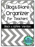 Blog & Store Organizer / Planner for Teachers BLACKLINE VERSION