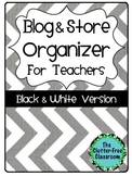 Blog & Store Organizer / Planner for Teachers BLACKLINE VERSION
