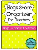 Blog & Store Organizer / Planner for Teachers COLORFUL VERSION