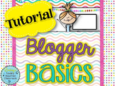 Blogger Basics {Start Your Own Blog Tutorial}