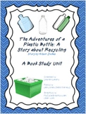 Book Study for Adventures of a Plastic Bottle: A Story abo