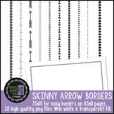 Borders: KG Skinny Arrow Borders