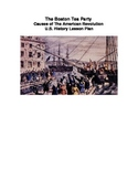 Boston Tea Party Lesson - Common Core - Primary Source Documents