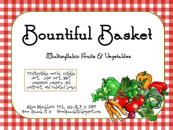Bountiful Basket: Multisyllabic Fruit and Vegetables