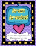 Brain Breaks!  Using movement & exercise in class to get t
