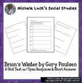 Brian's Winter by Gary Paulsen Unit Test Open Response & S