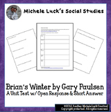 Brian's Winter by Gary Paulsen Unit Test Open Response & S