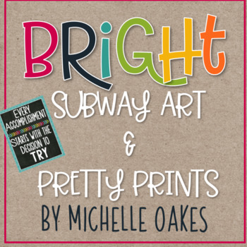 Bright Subway Art and Pretty Prints for the Classroom