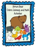 Brown Bear ~ Beginning of Year Color, Literacy, and Math Unit