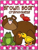 Brown Bear Craftivities!