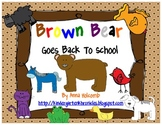 Brown Bear Goes Back To School