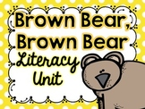 Brown Bear Literacy Unit
