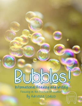 Bubbles! An Inquiry Based Science Unit CCSS Aligned Readin