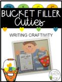 Bucket Filler Cuties Craftivity