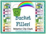 Bucket Filler! Themed Behavior Clip Chart