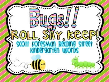 Bugs Roll, Say, Keep!