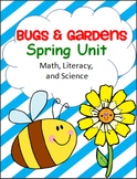 Bugs and Gardens - Science, Math, and Literacy Unit