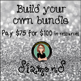 Build Your Own Bundle! Diamond Level- Pay $75 for $100 of