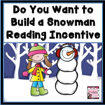 Build a Snowman Winter Reading Incentive Freebie