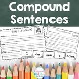 Building Better Sentences - Writing Simple & Compound Sentences