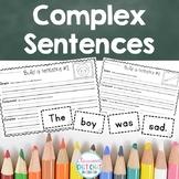 Building Complex Sentences - Writing Complex Sentences