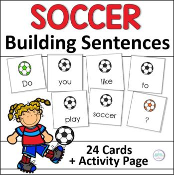 Building Sentences: Soccer