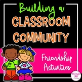 Building a Community Classroom - Friendship Activities