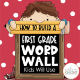Building a First Grade Word Wall