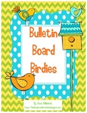 Bulletin Board Birdies