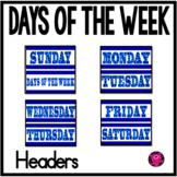 Bulletin Board Days of the Week Set/BLUE on BLUE THEME
