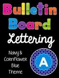 Bulletin Board Lettering Set:  Navy & Cornflower Blue